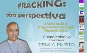 """Charla: """"El fracking, otra perspectiva"""" a cargo de Pedro Prieto en Villarcayo"""