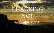 Canción contra el fracking del Dúo Destino