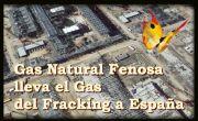 STOP a la inundación del Gas de Fracking que Gas Natural Fenosa trae a España