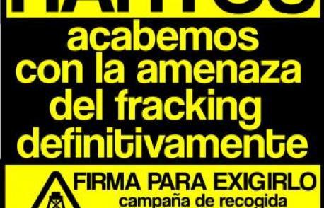 Estamos hartos. Arranca la recogida de firmas por la extinción de los permisos de fracking. Cantabria